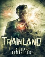 Trainland: A Supernatural Thriller - Book Cover