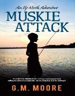 Muskie Attack (An Up North Adventure) - Book Cover