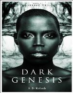 Dark Genesis (The Darkling Trilogy, Book 1) - Book Cover