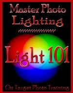 Master Photo Lighting... Light 101 (On Target Photo Training) - Book Cover