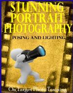 Stunning Portrait Photography - Posing and Lighting! (On Target Photo...