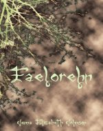 Faelorehn - Book One of the Otherworld Trilogy (The Otherworld Series 1) - Book Cover