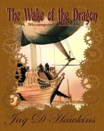 The Wake of the Dragon - Book Cover