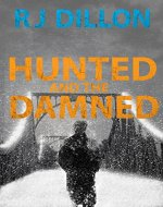 Hunted and the Damned (Nick Torr Thrillers Book 3) - Book Cover