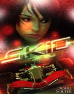 Skid (Skid Young Adult Racing Series Book 1) - Book Cover