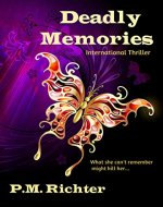 Deadly Memories (International Thriller) - Book Cover