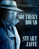 Southern Bound - A Paranormal-Mystery (Max Porter Mysteries Book 1)