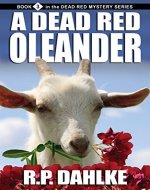A Dead Red Oleander (The Dead Red Mystery Series, Book 3) - Book Cover