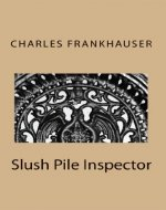Slush Pile Inspector - Book Cover