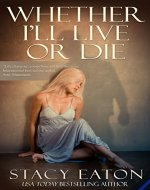 Whether I'll Live or Die - Book Cover