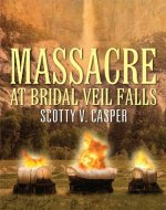 Massacre at Bridal Veil Falls - Book Cover