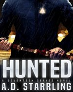 Hunted (A Seventeen Series Novel Book 1) - Book Cover
