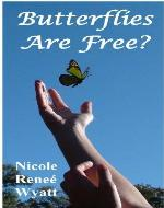 Butterflies are Free? (Butterfly Stories) - Book Cover