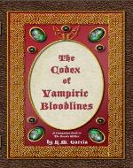 The Codex of Vampiric Bloodlines: Book Four of the Urban Fantasy Paranormal Vampire Series, The Foundlings - Book Cover