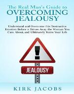 The Real Man's Guide to Overcoming Jealousy - Book Cover