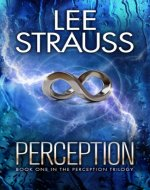 PERCEPTION: (A Sci-fi Mystery Dystopian Romance) (The Perception Trilogy Book 1) - Book Cover