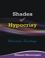 Shades of Hypocrisy: Christian Teaching - Book Cover