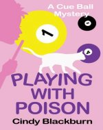Playing with Poison: A Humorous and Romantic Cozy (Cue Ball Mysteries Book 1) - Book Cover
