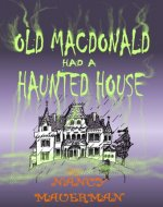 Old MacDonald had a Haunted House