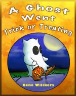 A Ghost Went Trick or Treating - Book Cover