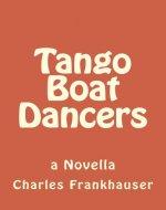 Tango Boat Dancers - Book Cover