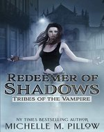Redeemer of Shadows (Tribes of the Vampire Book 1) - Book Cover