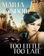 TOO LITTLE, TOO LATE - Book Cover