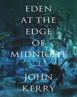 Eden at the Edge of Midnight (The Vara Volumes Book 1) - Book Cover