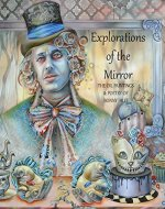 Explorations of the Mirror: The Oil Paintings and Poetry of Bonny Hut - Book Cover