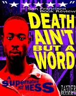 Death Ain't But A Word: A Supernatural Hot Mess - Book Cover