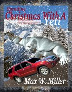 Spending Christmas With A Yeti (Monster Mates Unlimited Series Book 1) - Book Cover