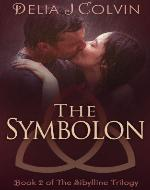 The Symbolon: The Sibylline Trilogy (The Oracles Book 2) Kindle...
