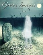 Grave Images Vol.2  ( ghost tales ) - Book Cover