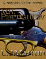 Mr. Pettigrew - The Nemesis Series - Book Cover