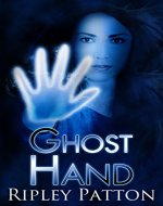 Ghost Hand (The PSS Chronicles Book 1) - Book Cover