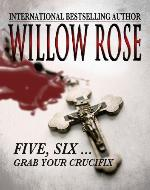 Five, Six ... Grab your Crucifix (Rebekka Franck #3) - Book Cover