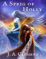 A Sprig of Holly - Book Cover