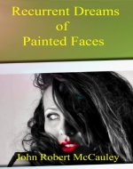 Recurrent Dreams of Painted Faces - Book Cover