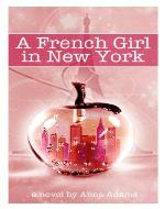 A French Girl in New York (The French Girl Series...