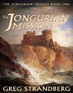 The Jongurian Mission (The Jongurian Trilogy, Book One)