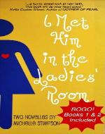 I Met Him in the Ladies' Room (BOGO!) - Book Cover