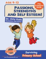 Passions, Strengths & Self Esteem! The Extensive Guide- Surviving Primary School ((A self esteem book for kids ages 9-12)) - Book Cover