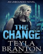 The Change (Unbounded Series Book 1) - Book Cover