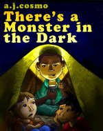 There's a Monster in the Dark - Book Cover