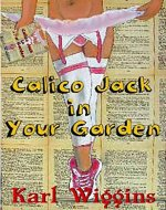 Calico Jack in your Garden - Book Cover