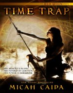 Time Trap: Red Moon trilogy Book 1 - Book Cover