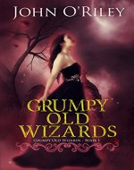 Grumpy Old Wizards - Book Cover
