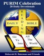 PURIM Celebration: 28 Daily Devotionals (Daily Bible Reading Series Book 7) - Book Cover