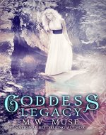 Goddess Legacy: Goddess Series Book 1 (Young Adult / New...