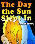 The Day the Sun Slept In - Book Cover